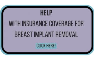 Help with insurance coverage for breast implant removal (1)